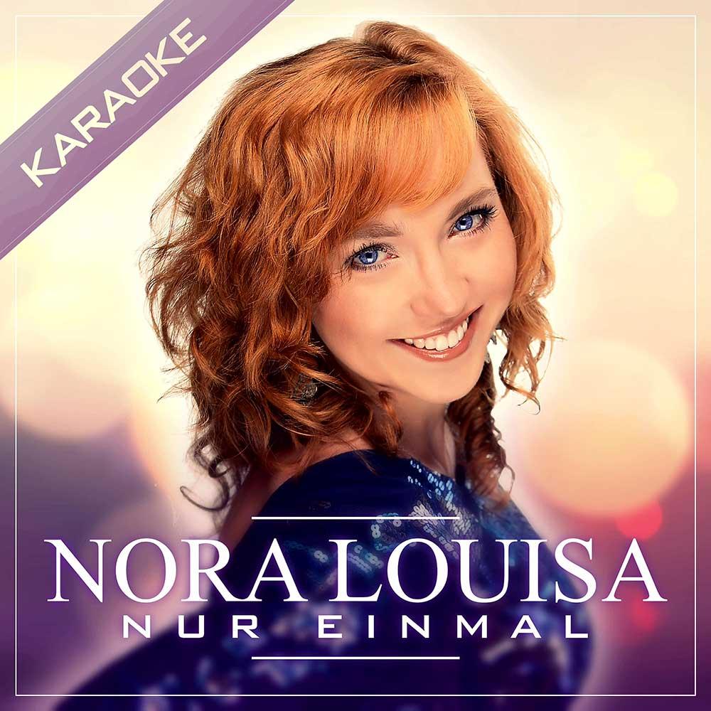 Nora Louisa Ich bin das Mädchen was dich liebt