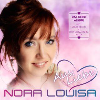Nora Louis Aus Liebe